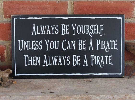 """""""Always be yourself, unless you can be a pirate.  Then always be a pirate."""" Word! Halloween Pirate's Nightmare in the Caribbean Party Decorations & Ideas"""