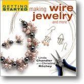 Getting Started Making Wire Jewelry and More - Interweave