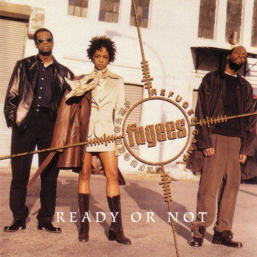 Fugees – Ready or Not (single cover art)