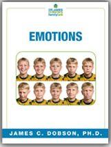 Emotions (PDF)  https://drjamesdobson.org/Resource?r=emotions-pdf&sc=FPN