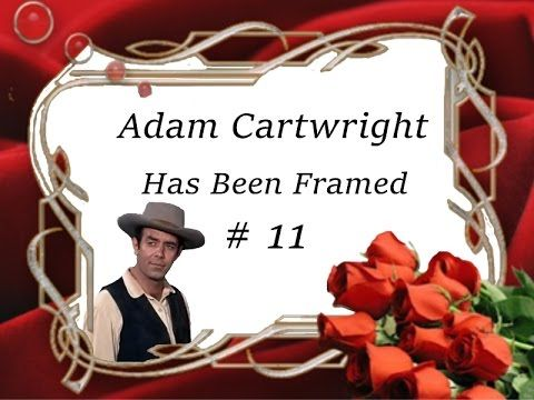 Adam Cartwright Has Been Framed # 11 - YouTube