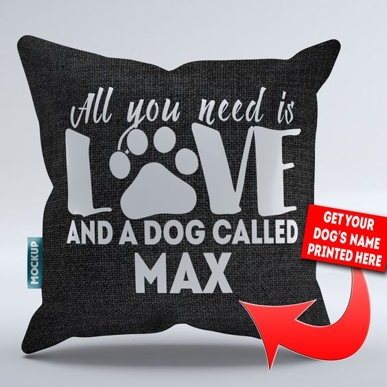 """Personalized All You Need is Love and a Dog Called  - Throw Pillow Cover - 18"""" x 18"""""""