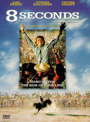 8 Seconds - another favorite!