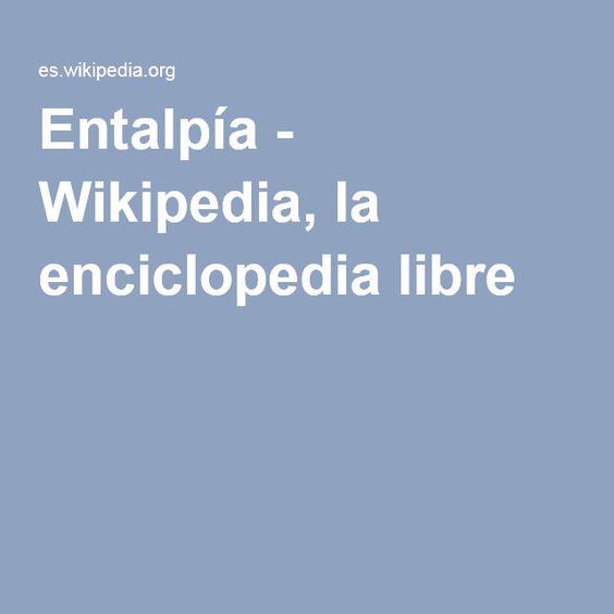 Entalpía - Wikipedia, la enciclopedia libre