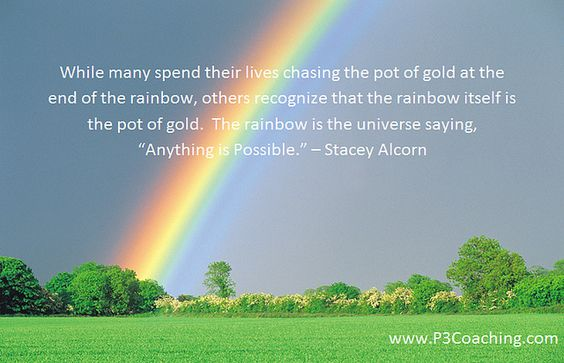 Stacey Alcorn Rainbow Quote Great Quotes Positive Thinking
