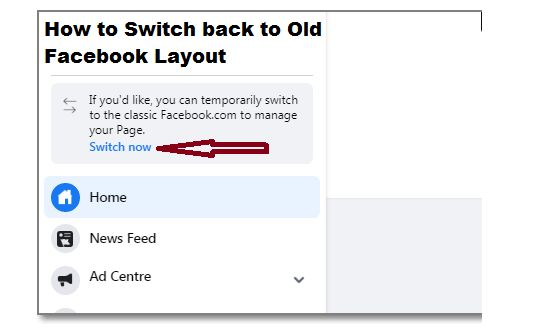 How To Switch Back To Old Facebook Layout 2020 In 2020 Facebook Layout Old Facebook Facebook Design