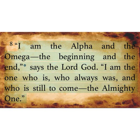 Revelation 1:8 He IS The ALPA And The OMEGA, The Beginning