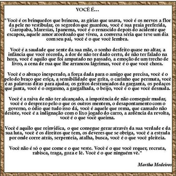 Texto você é de Martha Medeiros