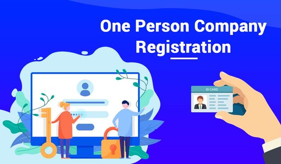 OPC Registration Procedure, Documents, Advantages in India