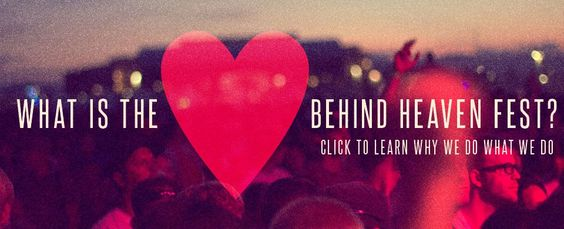 What is the heart behind Heaven Fest?