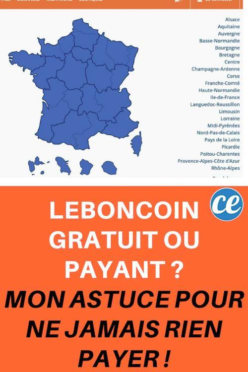 Leboncoin Gratuit Ou Payant Mon Astuce Pour Ne Jamais Rien Payer Astuces Pour Economiser Astuces Gagner De L Argent