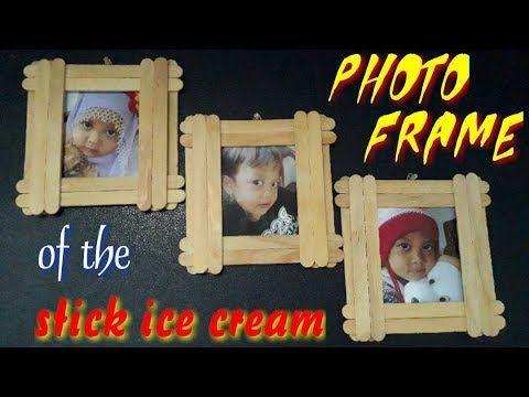 Cara Mudah Membuat Bingkai Foto Dari Stik Es Krim Youtube