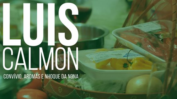 COMER O QUÊ? | Luis Calmon