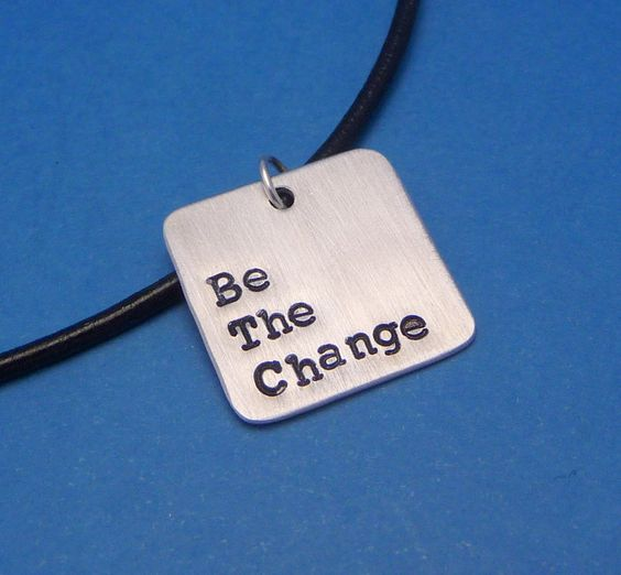Be The Change - A Hand Stamped Aluminum Square Necklace. $15.95, via Etsy.
