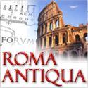 Das antike Rom: Die Stadt der Antike heute