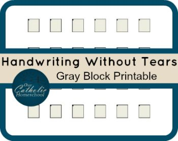updated handwriting without tears gray block printable our catholic homeschool school stuff. Black Bedroom Furniture Sets. Home Design Ideas
