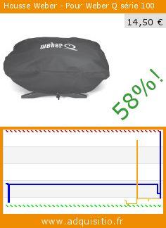 Housse Weber - Pour Weber Q série 100 (Cuisine). Réduction de 58%! Prix actuel 14,50 €, l'ancien prix était de 34,67 €. http://www.adquisitio.fr/weber/6550-accessoire-barbecue