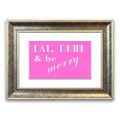 East Urban Home Eat Drink And Be Merry Framed Typography In Vivid Pink Framed Wall Art Painting Frames Frame