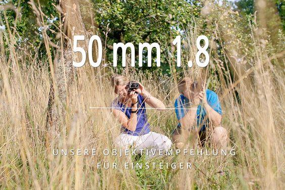 Objektiv Empfehlung für Einsteiger: Das 50 mm 1.8, das beste Einsteigerobjektiv, das es gibt. Damit wirst du einfach geniale Fotos machen!