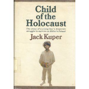 Child of the Holocaust.