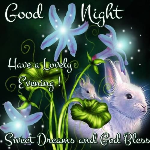 Goodnight have a lovely evening easter goodnight good night easter quotes goo...