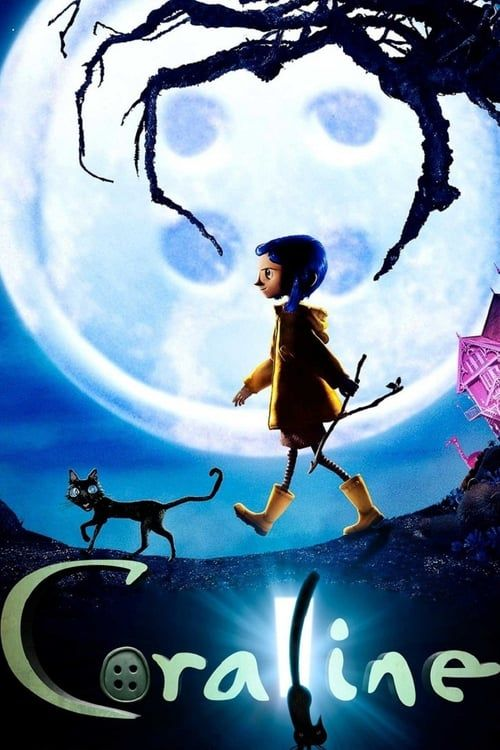 Watch Coraline 2009 Full Movie Online Free Coraline Movie Coraline Coraline Jones