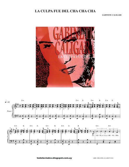 La Culpa Fue Del Cha Cha Cha Gabinete Caligari Musica Partituras Cha Cha Partituras