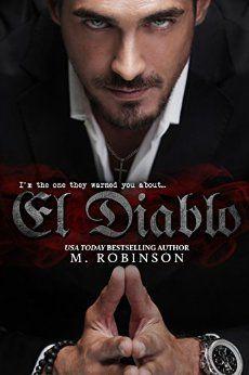 El Diablo (The Devil): The Good Ol' Boys Spin Off - Kindle edition by M Robinson. Contemporary Romance Kindle eBooks @ Amazon.com.