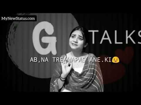 Ab Na Tere Wapas Ane Ki Khushi Hai Whatsapp Status Bewafa