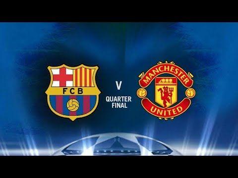 Barcelona Vs Manchester United 3 0 Full Match Hightlight Youtube Live Matches Man United Barcelona Vs Manchester United