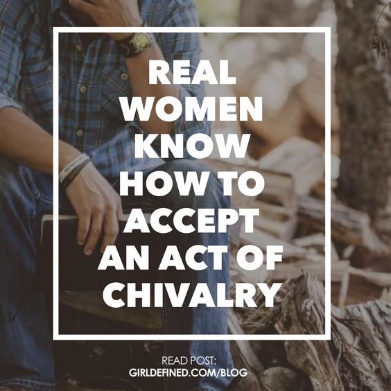 {Blog Post} Real Women Know How to Accept an Act of Chivalry