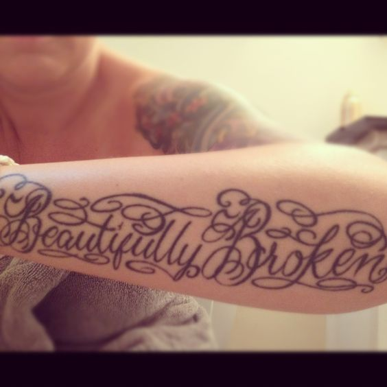 Beautifully Broken tattoo!