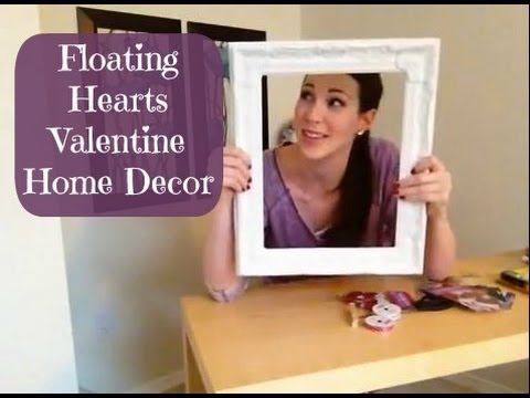 Floating Hearts Valentine Home Decor - YouTube
