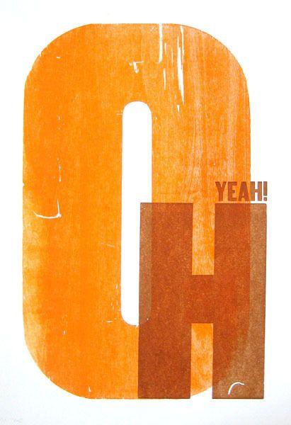 """Oh Yeah!"" illustration in orange   typography / graphic design: Mikey Burton  "