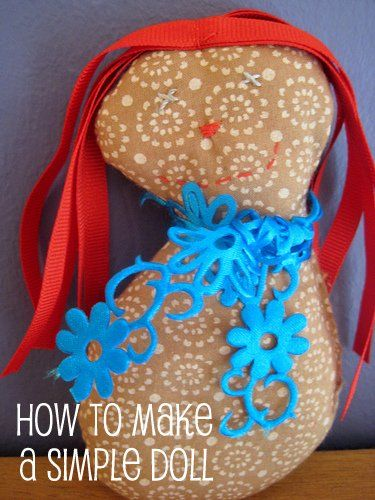 So simple I can make one - and the kids can too: how to make a doll