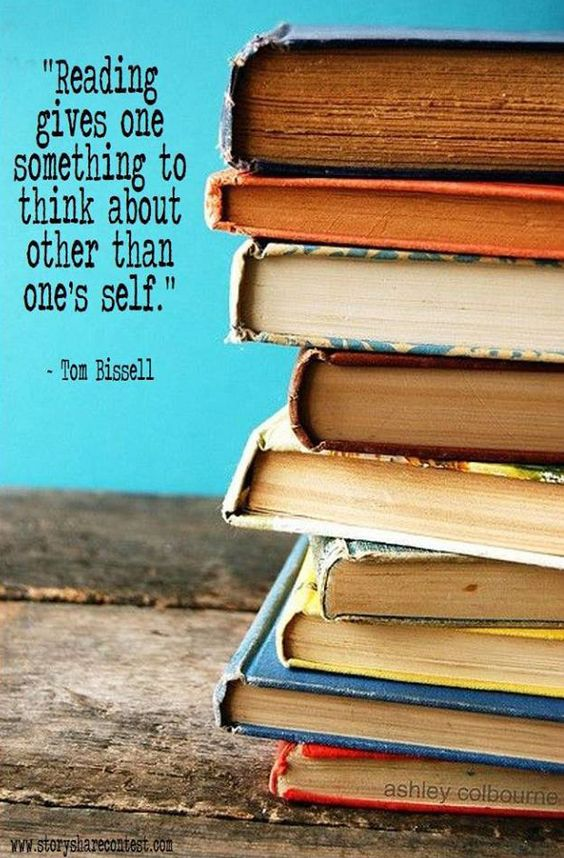 Reading gives one something to think about othern than one's self - Tom Bissell