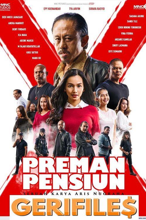 Preman Pensiun The Movie Lk21 : preman, pensiun, movie, Download, Preman, Pensiun, Gerifile, Pensiun,, Film,, Horor