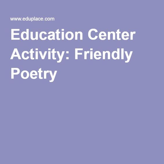 Education Center Activity: Friendly Poetry