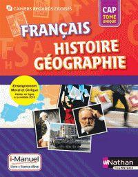 Français, Histoire, Géographie : CAP : Tome unique / sous la direction d'Adrien David et Eric Godeau. http://buweb.univ-orleans.fr/ipac20/ipac.jsp?session=I4491R505U957.693&menu=search&aspect=subtab66&npp=10&ipp=25&spp=20&profile=scd&ri=3&source=~%21la_source&index=.IN&term=9782091639420&x=0&y=0&aspect=subtab66