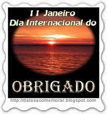 11 de janeiro - Dia Internacional do Obrigado