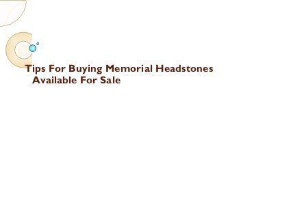 Tips For Buying Memorial Headstones #gravestones #tombstones #headstones #cemeteries