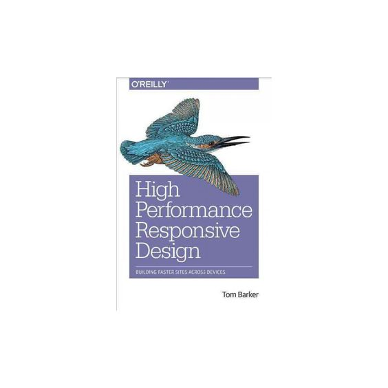 High Performance Responsive Design (Paperback)