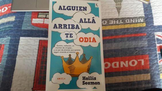 """""""Alguien allá arriba te odia"""" escrito por Hollis Seamon.:"""