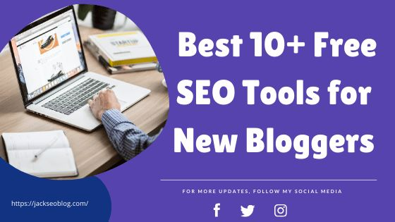 Best 10 Free Seo Tools For New Bloggers Updated In 2021 Free Seo Tools Seo Tools Seo