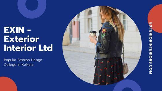 Looking For Fashion Designing Course In Kolkata Visit Exin Exterior Interior Ltd Fashion Designing Course Interior Design Courses Exterior