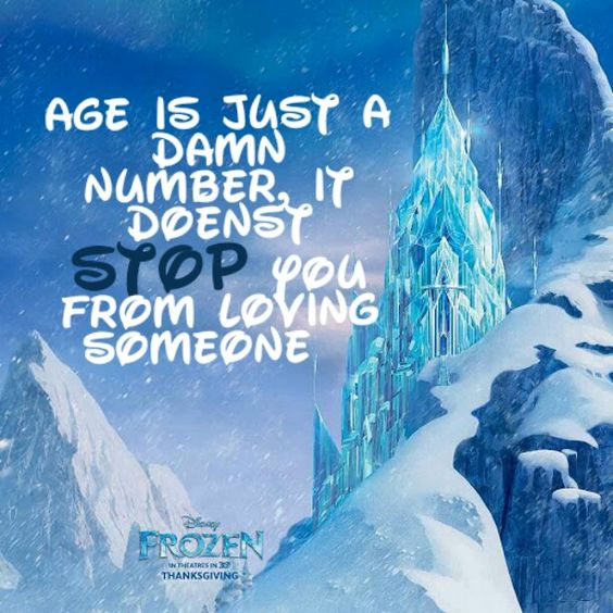 Age is just a damn number it doesn't STOP you from loving someone