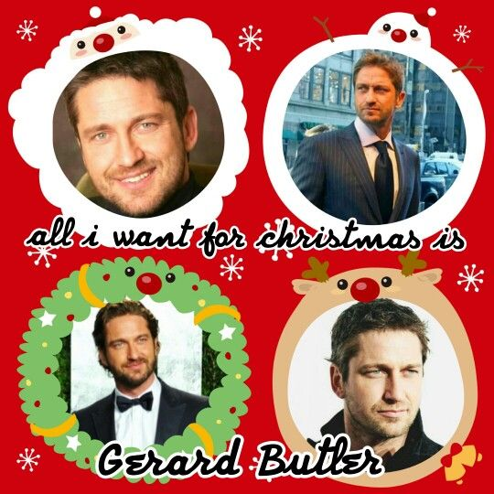 I want him soo much!!!! Happy holidays! :) #GerardButler