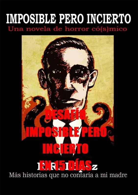 """Vuelve el reto """"imposible pero incierto en 15 días"""", del 10 de octubre al 1 de noviembre"""""""