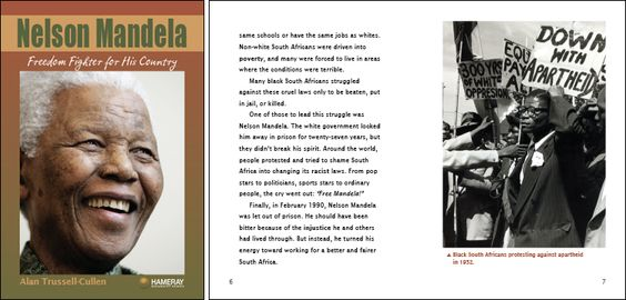 Nelson Mandela: Freedom Fighter for His Country by Adria F. Klein GR Level: S Series: Hameray Biography Genre: Biography, Hi-lo