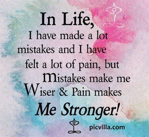 Mistakes made me stronger